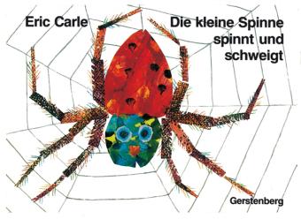 Die kleine Spinne spinnt und schweigt, kleine Ausgabe