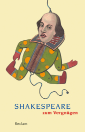 Shakespeare zum Vergn�gen