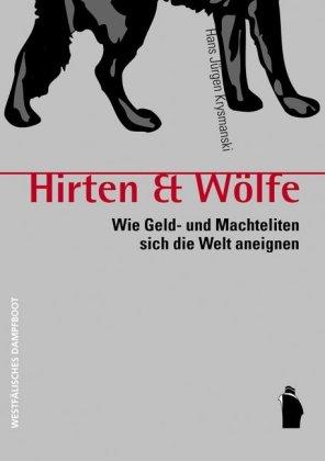 HIrten & Wölfe von Hans J. Krysmanski