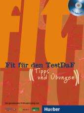 Fit für den TestDaF, m. 2 Audio-CDs