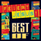 Feiert Jesus! - Best of, 2 Audio-CDs