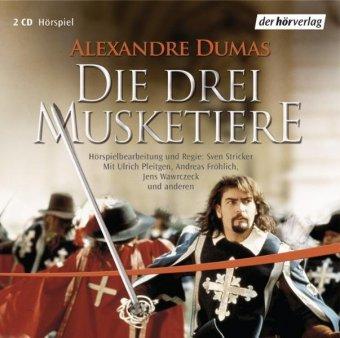 Die drei Musketiere, 2 Audio-CDs