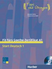 Fit fürs Goethe-Zertifikat A1, m. Audio-CD
