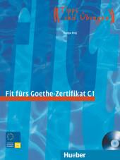 Fit fürs Goethe-Zertifikat C1, m Audio-CD
