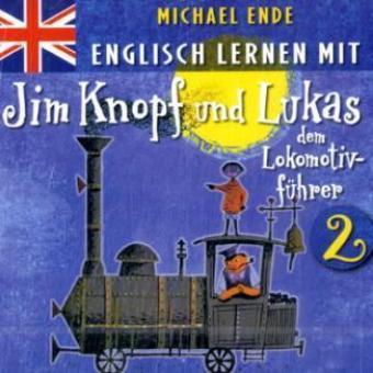 Englisch lernen mit Jim Knopf und Lukas dem Lokomotivführer, 1 Audio-CD