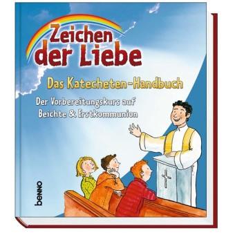 Zeichen der Liebe, Das Katecheten-Handbuch, m. CD-ROM