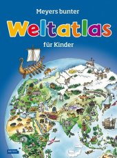 Meyers bunter Weltatlas für Kinder Cover