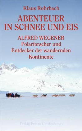 Abenteuer in Schnee und Eis