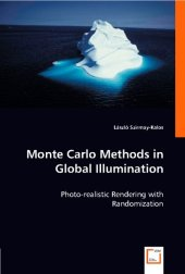 Monte Carlo Methods in Global Illumination