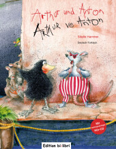 Arthur und Anton, Deutsch-Türkisch;Arthur ve Anton, m. Audio-CD Cover