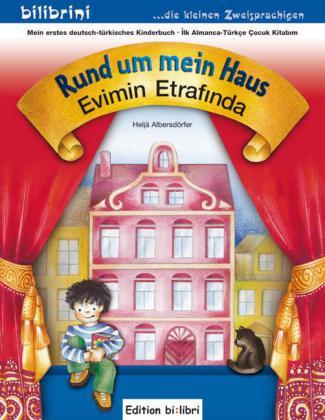 Rund um mein Haus, Deutsch-Türkisch;Evimin Etrafinda