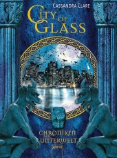 Chroniken der Unterwelt - City of Glass