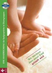 Eine Handreichung für Taufgespräche in Elterngruppen, m. CD-ROM Cover