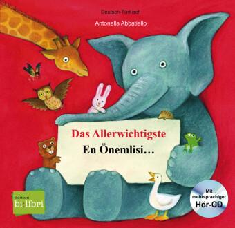 Das Allerwichtigste, Deutsch-Türkisch;En Önemlisi . . . , m. Audio-CD