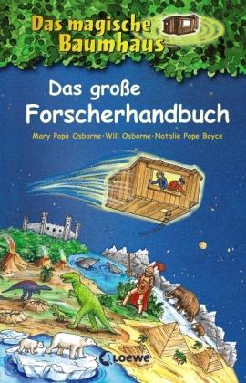 Das magische Baumhaus - Das große Forscherhandbuch