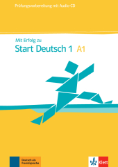 Mit Erfolg zu Start Deutsch, Prüfungsvorbereitung, m. Audio-CD