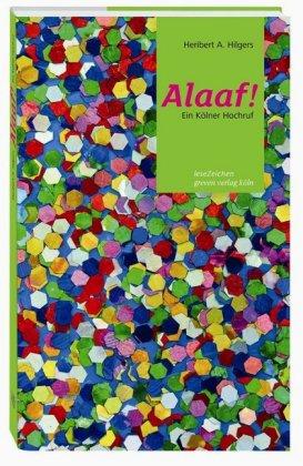 Alaaf! Ein Kölner Hochruf