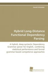 Hybrid Long-Distance Functional Dependency Parsing