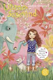 Liliane Susewind, Mit Elefanten spricht man nicht! Cover