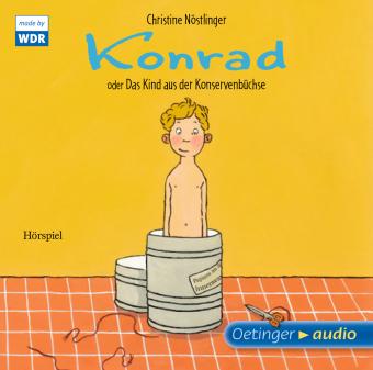 Konrad oder Das Kind aus der Konservenbüchse, 1 Audio-CD