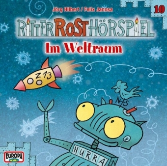 Ritter Rost Hörspiel - Im Weltraum, Audio-CD