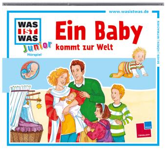 Ein Baby kommt zur Welt, 1 Audio-CD