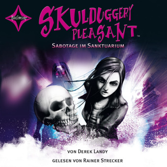 Skulduggery Pleasant - Sabotage im Sanktuarium, 6 Audio-CDs