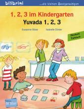 1, 2, 3 im Kindergarten, Deutsch-Türkisch;Yuvada 1. 2, 3 Cover