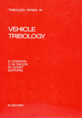 Vehicle Tribology. Tribology Series, Volume 18.
