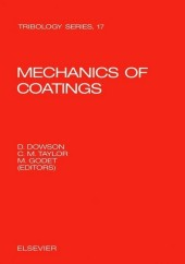 Mechanics of Coatings. Tribology Series, Volume...