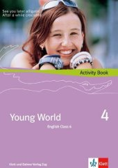 Young World, Bd.4, English Class 6, Activity Book m. CD-ROM