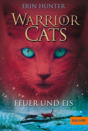 Warrior Cats - Feuer und Eis