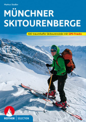 Rother Selection Münchner Skitourenberge