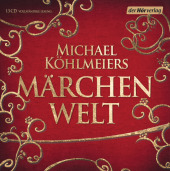Michael Köhlmeiers Märchenwelt, 13 Audio-CDs