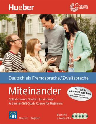 A German Self-Study Course for Beginners, Lehrbuch m. 4 Audio-CDs