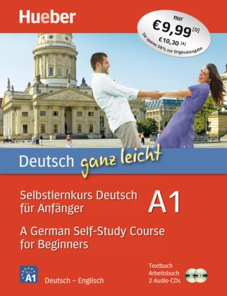 Selbstlernkurs Deutsch für Anfänger / A German Self-Study Course for Beginners, Textbuch + Arbeitsbuch + 2 Audio-CDs