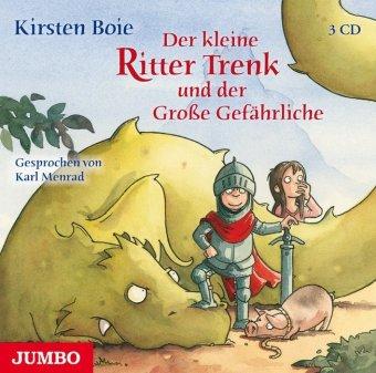Der kleine Ritter Trenk und der Große Gefährliche, 3 Audio-CDs