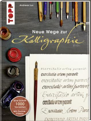 Neue Wege zur Kalligraphie, m. DVD