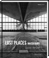 Lost Places, Magdeburg