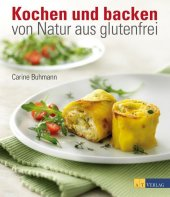 Kochen und backen von Natur aus glutenfrei Cover