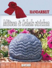 M�tzen & Schals stricken