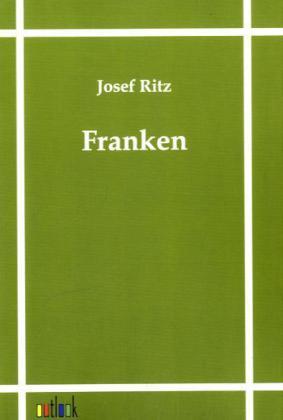 Franken von Josef Ritz
