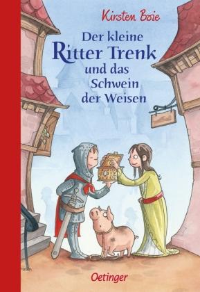 Der kleine Ritter Trenk und das Schwein der Weisen