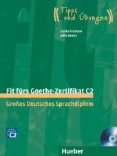 Fit fürs Goethe-Zertifikat C2:Großes Deutsches Sprachdiplom, m. 2 Audio-CDs