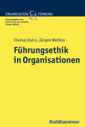 F�hrungsethik in Organisationen