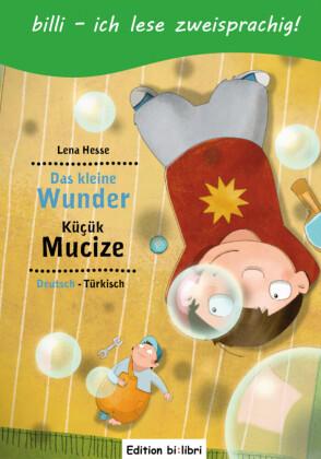 Das kleine Wunder, Deutsch-Türkisch;Küçük Mucize