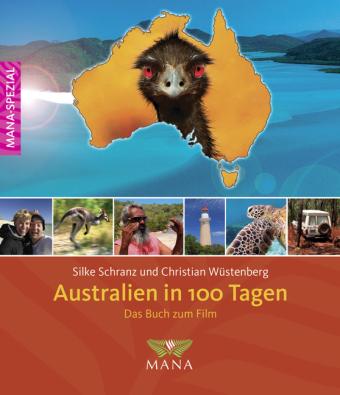 Australien in 100 Tagen