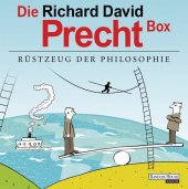 Die Richard David Precht Box - R�stzeug der Phi...