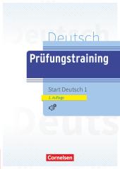 Deutsch Prüfungstraining Start Deutsch 1, m. Audio-CD