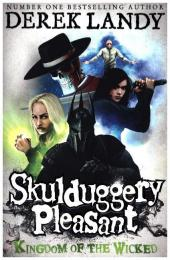 Skulduggery Pleasant - Kingdom Of The Wicked